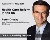 CEP 21st Birthday Lecture: Health Care Reform in the US